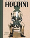 Houdini: The Life of the Great Escape Artist
