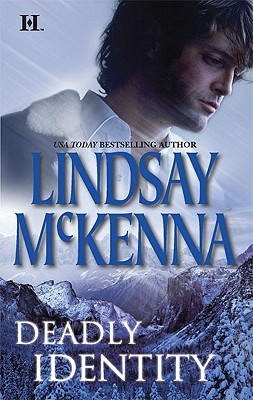 Deadly Identity by Lindsay McKenna