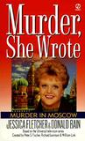 Murder in Moscow (Murder, She Wrote, #10)