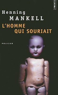 L'homme qui souriait by Henning Mankell