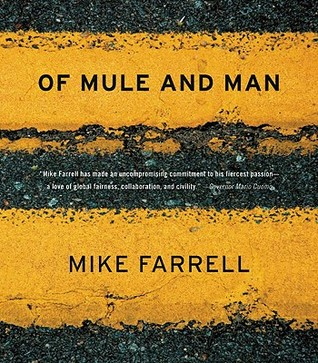 Of Mule and Man by Mike Farrell