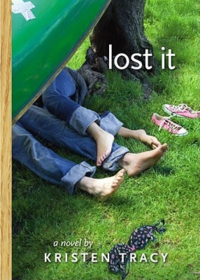 Lost It - Kristen Tracy epub download and pdf download