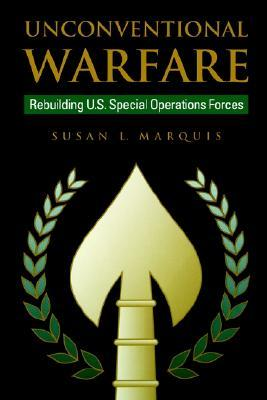 Find Unconventional Warfare by Susan L. Marquis ePub
