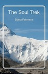 The Soul Trek by Djana Fahryeva