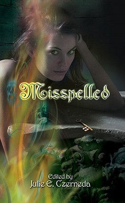 Misspelled by Julie E. Czerneda