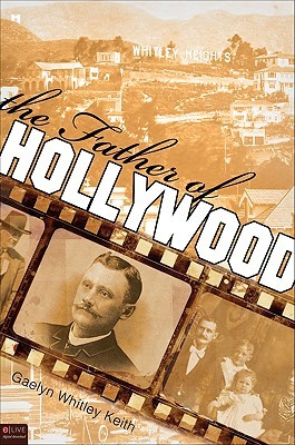The Father of Hollywood