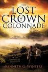 The Lost Crown of Colonnade by Kenneth G. Winters