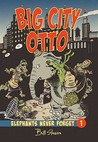 Big City Otto (Elephants Never Forget, #1)