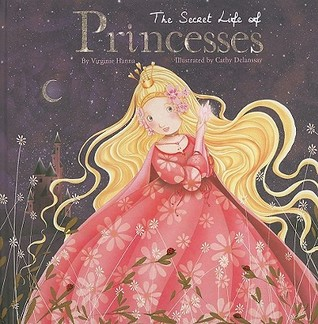The Secret Life Of Princesses
