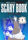 Scary Book Volume 1: Reflections (Scary Book)