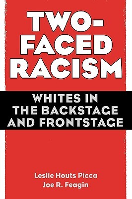Two-Faced Racism by Leslie Houts Picca