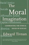 Moral Imagination: Confronting the Ethical Issues of Our Day