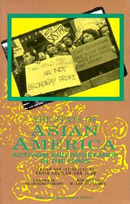 The State of Asian America by Karin Aguilar-San Juan