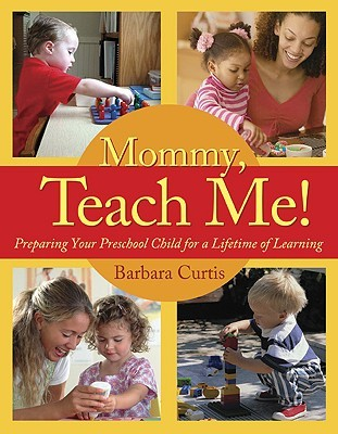 Mommy, Teach Me by Barbara Curtis
