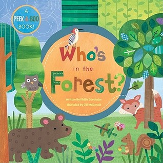 Who's In The Forest? by Phyllis Gershator