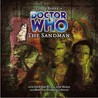 Doctor Who: The Sandman (Big Finish Audio Drama, #37)
