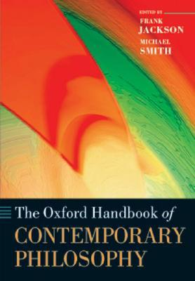 The Oxford Handbook of Contemporary Philosophy (Oxford Handbooks in Philosophy)