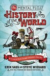 The Mental Floss History of the World by Steve Wiegand