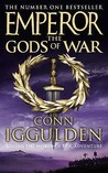 The Gods of War (Emperor, #4)