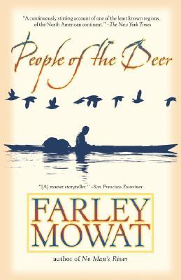 People of the Deer, Farley Mowat