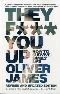 They F*** You Up by Oliver James