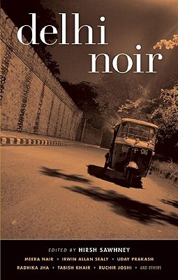 Delhi Noir by Hirsh Sawhney