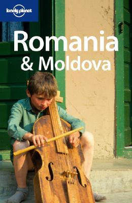 Romania and Moldova (Lonely Planet Country Guides)
