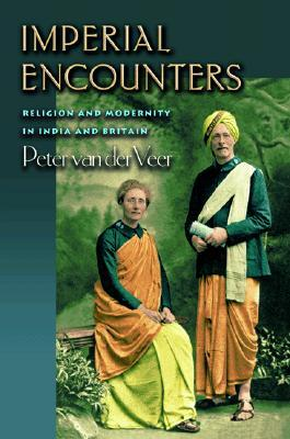Imperial Encounters by Peter van der Veer