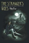 The Stranger's Woes (Labyrinths of Echo, #2)