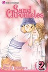 Sand Chronicles, Volume 2 by Hinako Ashihara