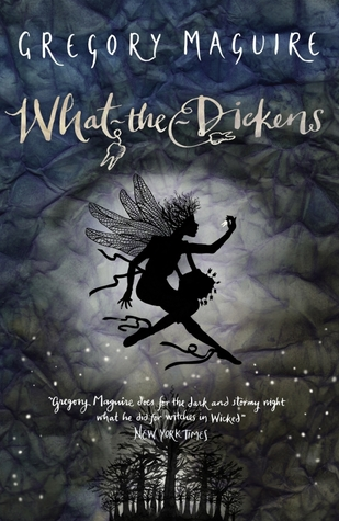 What The Dickens: The Story Of A Rogue Tooth Fairy