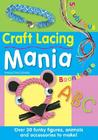 Craft Lacing Mania