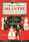 Iolanthe, or the Peer & the Peri: Vocal Score with Dialogue