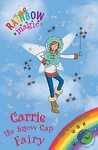 Carrie The Snow Cap Fairy (Rainbow Magic: The Green Fairies, #7)