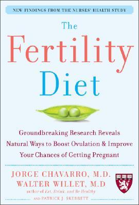 The Fertility Diet by Jorge E. Chavarro