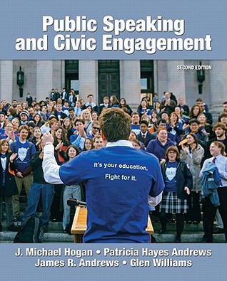 Public Speaking and Civic Engagement by J. Hogan