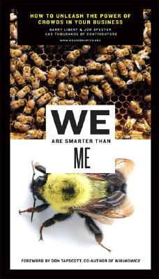 We Are Smarter Than Me by Barry Libert