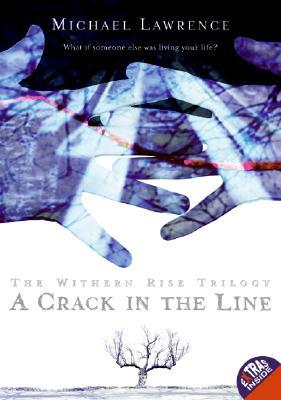A Crack in the Line by Michael Lawrence