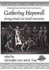 Gathering Hopewell: Society, Ritual, and Ritual Interaction