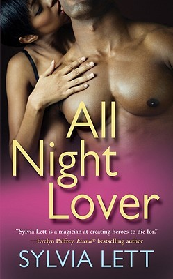 All Night Lover by Sylvia Lett