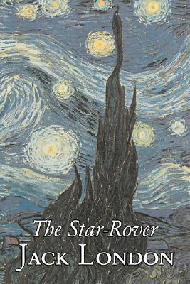 The Star-Rover by Jack London