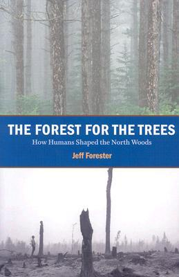 Forest for the Trees by Jeff Forester