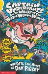 Captain Underpants and the Wrath of the Wicked Wedgie Woman (Captain Underpants, #5)