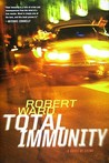 Total Immunity: A novel of crime