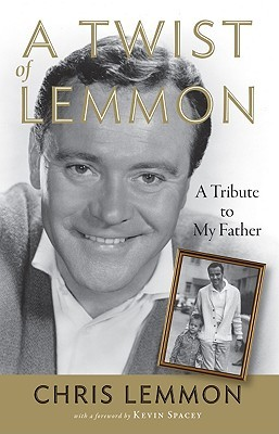 A Twist of Lemmon by Christopher Lemmon