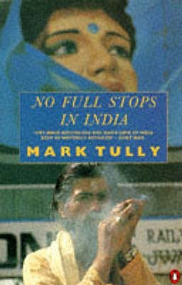 No Full Stops in India by Mark Tully