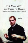 The Man with the Easel of Horn