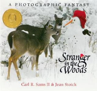 Stranger in the Woods by Carl R. Sams II