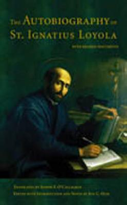 The Autobiography of St. Ignatius Loyola by Ignatius of Loyola