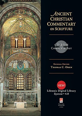 Ancient Christian Commentary on Scripture CD-ROM Complete Set (Ancient Christian Commentary on Scripture)